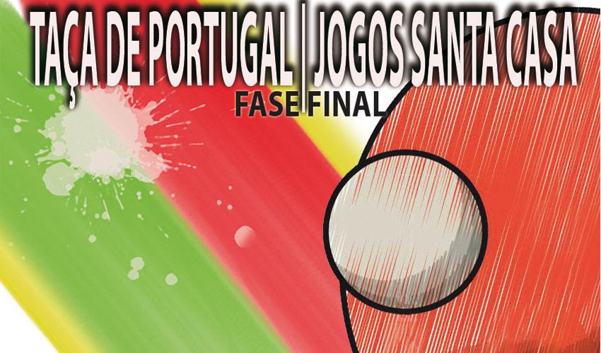 Fase Final - Taça de Portugal