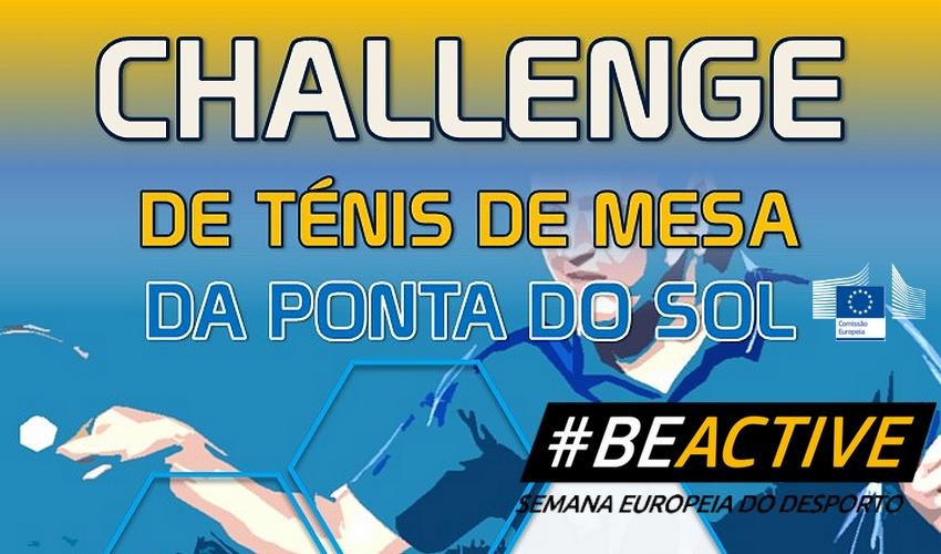 Challenge de Ténis de Mesa da Ponta do Sol - 19 e 20/09/2020